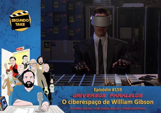 Universos Paralelos - 11 - O ciberespaço de William Gibson