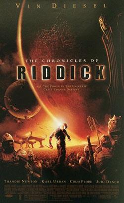 """Cartaz promocional de """"As Crónicas de Riddick"""" (The Chronicles of Riddick, 2004), de David Twohy"""